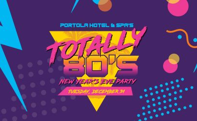New Year's Eve Totally 80's Party at Portola Hotel